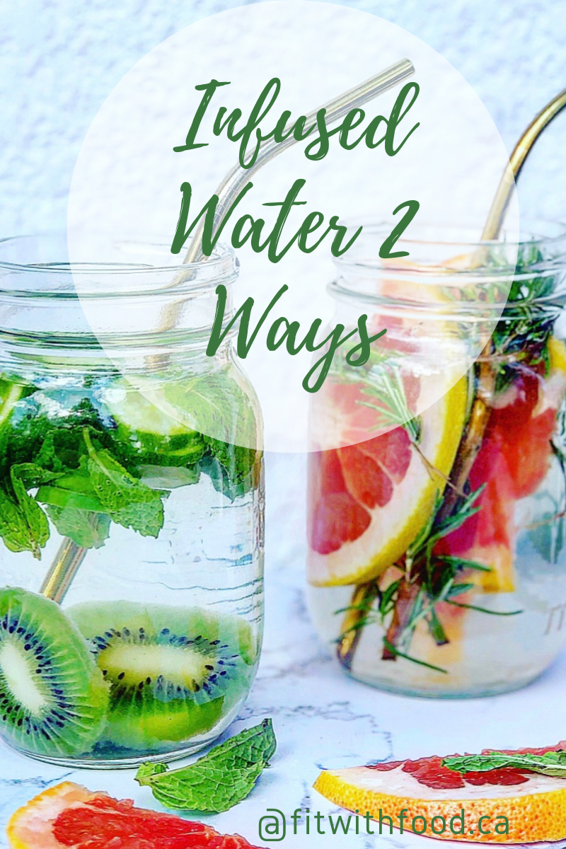 Infused water 2 ways