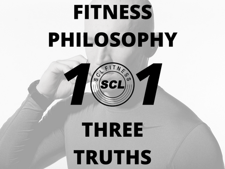 FITNESS PHILOSOPHY 101