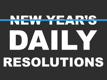 DAILY RESOLUTIONS