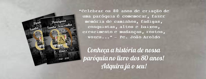Conheça a história de nossa paróquia no livro dos 80 anos! Adquira já o seu!
