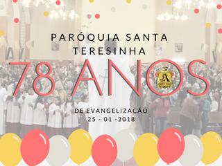 Paróquia Santa Teresinha: 78 anos de Evangelização!