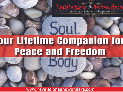 Your Lifetime Companion for Peace and Freedom.