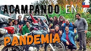 🦠 Así nos atrapó la pandemia en la Patagonia 🇨🇱 // CAP. 44