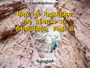 Norte de Argentina, un abanico de tonalidades. Parte II