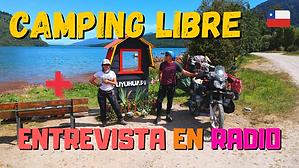CAMPING LIBRE + ENTREVISTA en RADIO (Puyuhuapi 🇨🇱 - CARRETERA AUSTRAL) // CAP. 54