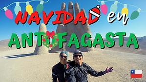 🎄 Navidad en Antofagasta 🇨🇱 // CAP. 30