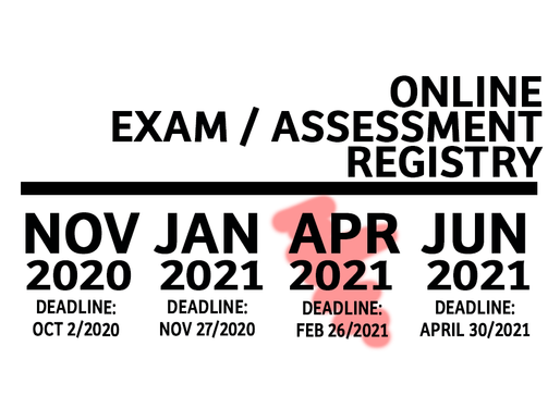 Online Exam/Assessment Sign-up Available for April 2021.