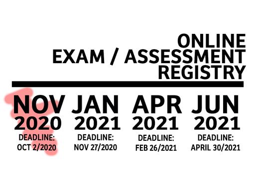 Online Exam/Assessment Registration Available for November 2020.