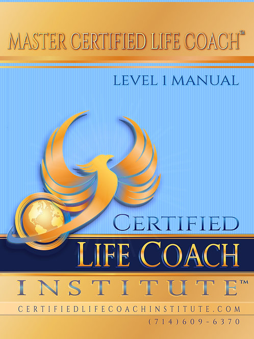 Master Certified Life Coach™ Level 1 Manual - Printed