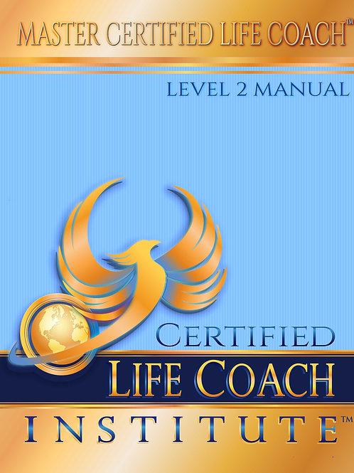 Master Certified Life Coach™ Manual, Level 2- Digital Download