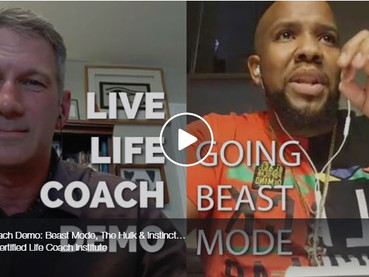 Intuition. The Hulk. Going Beast Mode! Live Life Coach Demo!
