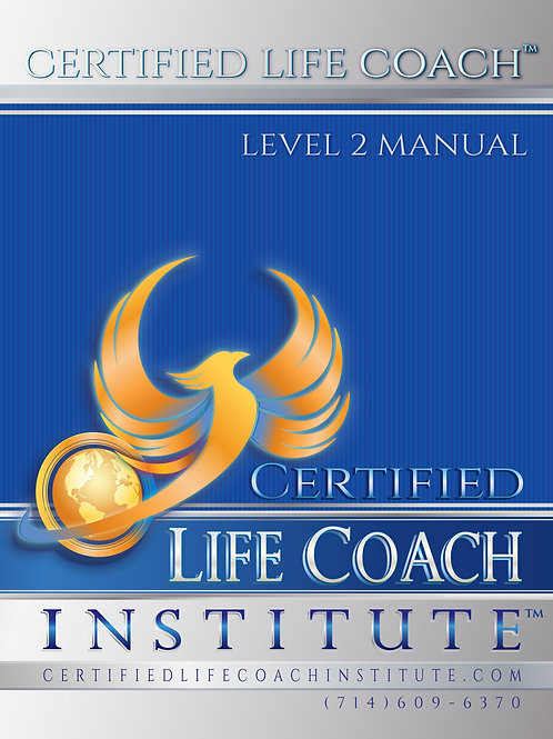 Certified Life Coach™ Manual, Level 1 - Digital Download