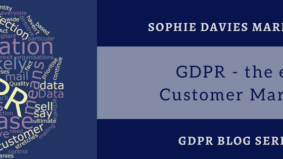 GDPR – the end of Customer Marketing?