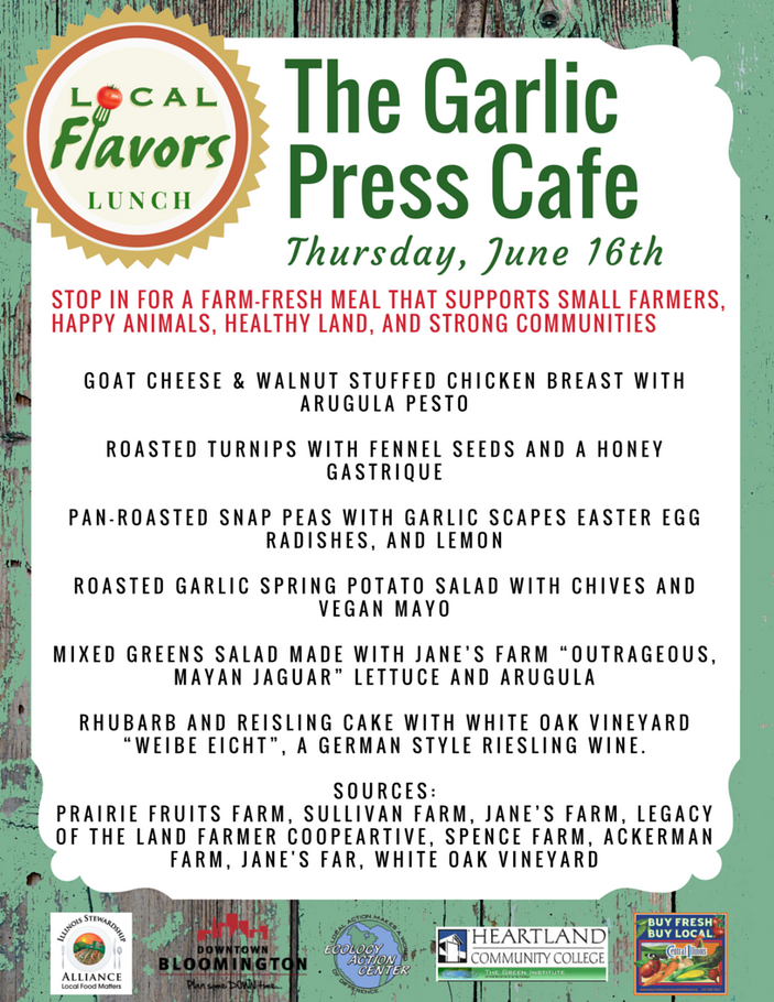 Local Flavors at The Garlic Press Cafe, Normal, June 16th