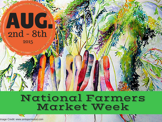 National Farmers Market Week August 2nd-8th, 2015