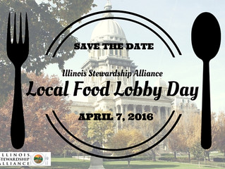 Local Food Lobby Day with the Illinois Stewardship Alliance.  April 7, 2016