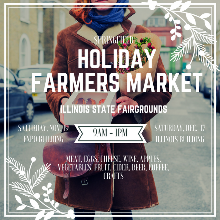 Join Us at the Springfield Holiday Farmers Markets