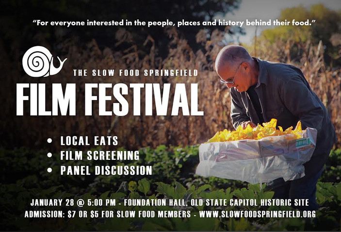 Slow Food Springfield Film Festival- January 28th