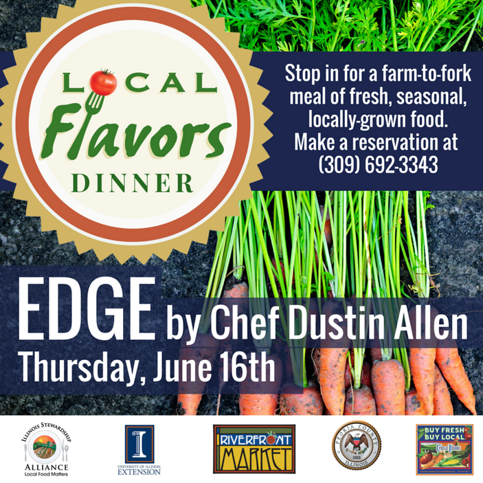 Local Flavors at EDGE by Chef Dustin Allen, June 16th, Peoria