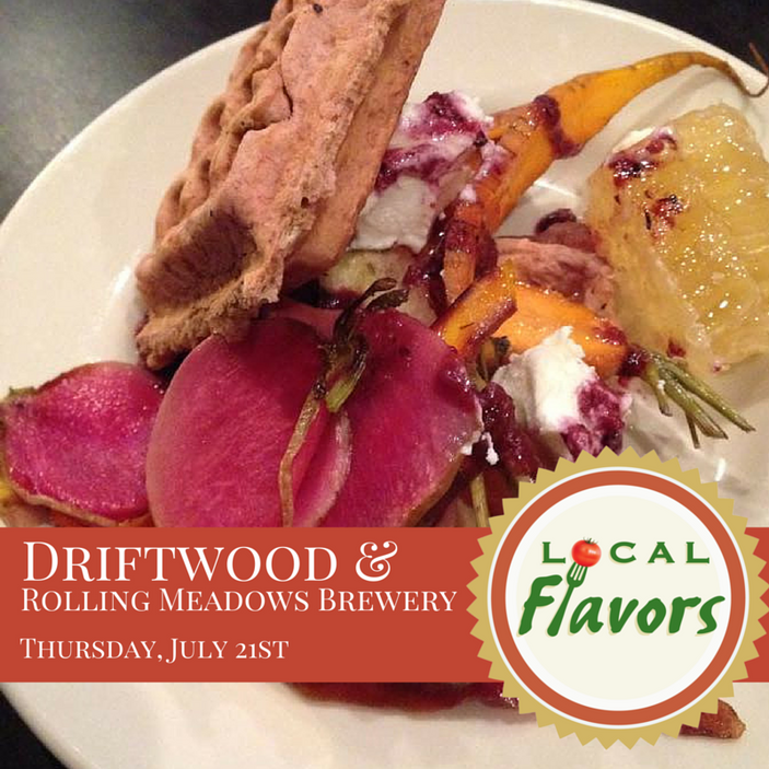 Local Flavors at Driftwood Cocktail and Eatery, July 21st