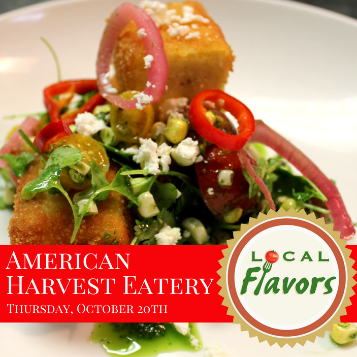 Local Flavors at American Harvest Eatery in Springfield, October 20th