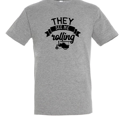 They See Me Rolling Tshirt