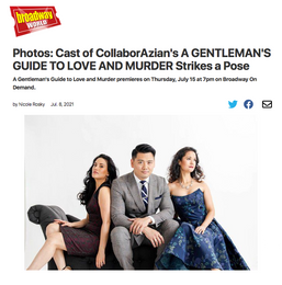 Broadway World: CollaborAzian's A Gentleman's Guide to Love and Murder