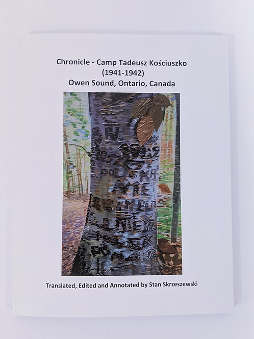 Chronicle- Camp Tadeusz  Kosciuszko