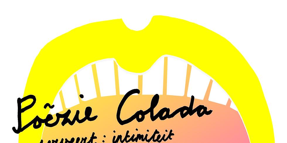 Poezie Colada serveert: intimiteit!