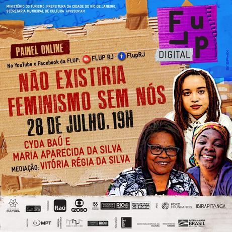 """""""Não existiria feminismo sem nós"""", dia 28 de Julho às 19h!"""
