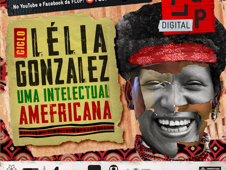 Lélia Gonzalez, uma intelectual amefricana