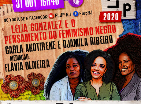 Djamila Ribeiro, Carla Akotirene e Flávia Oliveira na Flup 2020!