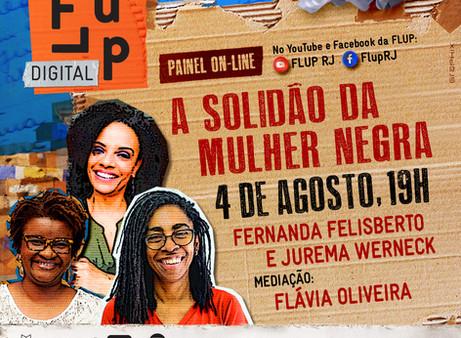 A solidão da mulher negra, com Fernanda Felisberto, Flávia Oliveira e Jurema Werneck