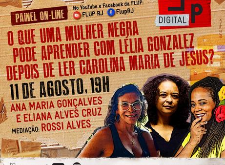 O que uma mulher negra pode aprender com Lélia Gonzalez depois de ler Carolina Maria de Jesus?