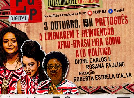 Pretoguês - A linguagem e reinvenção afro-brasileira como ato político