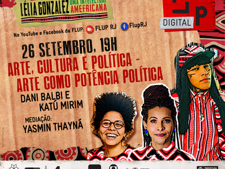 "Dani Balbi, Katú Mirim e Yasmin Thayná em ""Arte, cultura e política"""