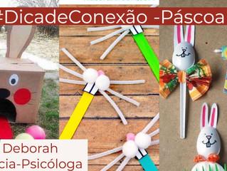 #DicadeConexão - Páscoa