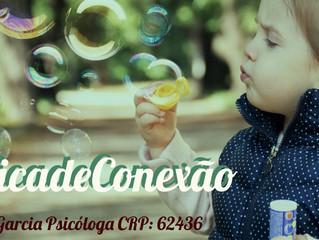 #DicadeConexão - Bolinha de Sabão