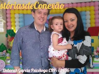 #História de Conexão - Mamãe Aline, Papai Daniel e Laura