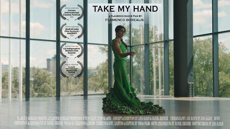 TAKE MY HAND - Screening at The Broadway
