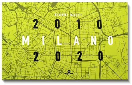 Milano 2010-2020