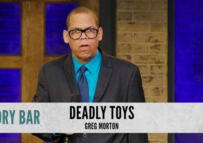 Toys That Would Kill You. Greg Morton