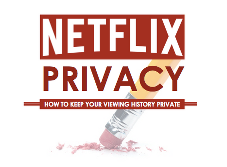 Netflix Private Mode - How can I ensure my privacy on Netflix?