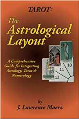 Tarot: The Astrological Layout-Bk