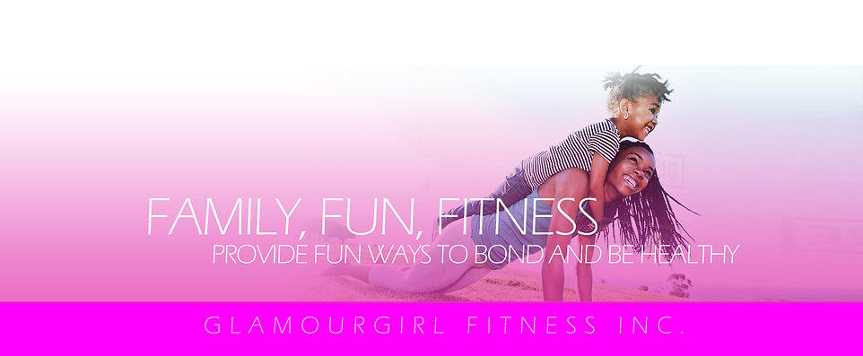 family fun fitness - glamour girl fitness