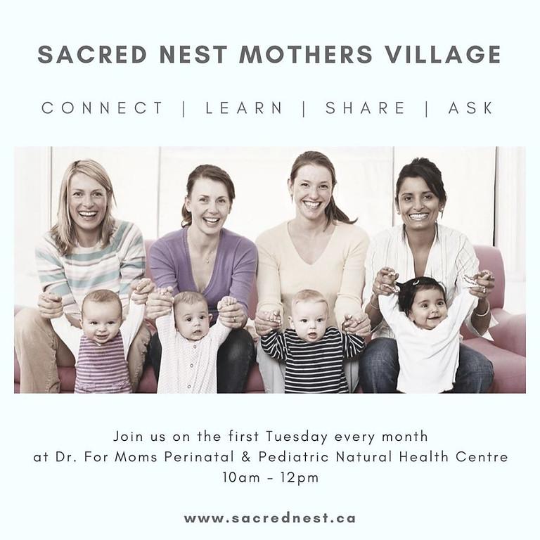 Sacred Nest Mother's Village