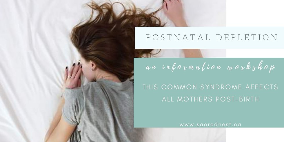 Postnatal Depletion - An Information Workshop