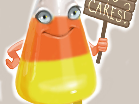 Oh...you don't like Candy Corn? Candy Corn doesn't care.