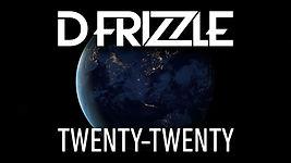 D Frizzle - Twenty-Twenty