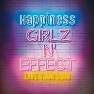 Happiness GIRLZ N EFFECT